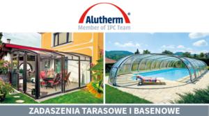 Zadaszenie tarasu i zadaszenie basenu z firmie Alutherm
