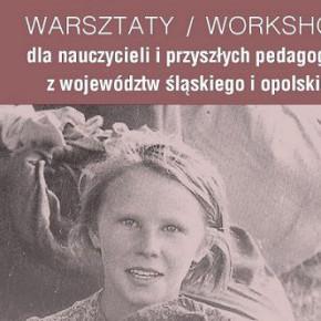 Warsztaty dla nauczycieli z woj. śląskiego i opolskiego