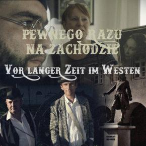 """""""Vor langer Zeit im Westen"""" / """"Pewnego razu na Zachodzie"""""""