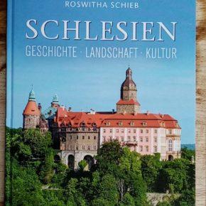 Schlesien – Geschichte, Landschaft, Kultur